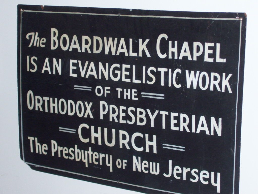 Boardwalk Chapel 2014 - Sign - OPC work - photo by Janet